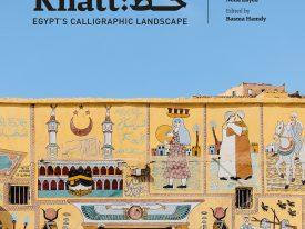 Khatt – Egypt's Calligraphic Landscape