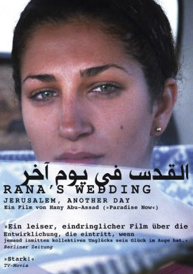 Rana' Wedding – Jerusalem Another Day