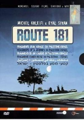 Route 181 – Fragmente einer Reise in Palästina-Israel
