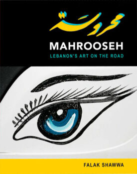 Mahrooseh: Lebanon's Art on the Road