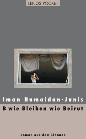 B wie Bleiben wie Beirut